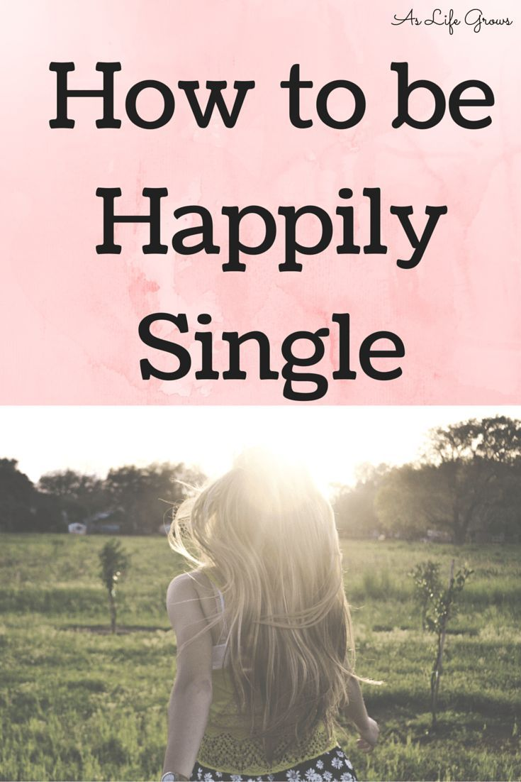 Are you happy being single? If not, you need to read this! happiness mindset