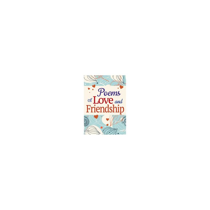 Poems of Love and Friendship (Paperback)