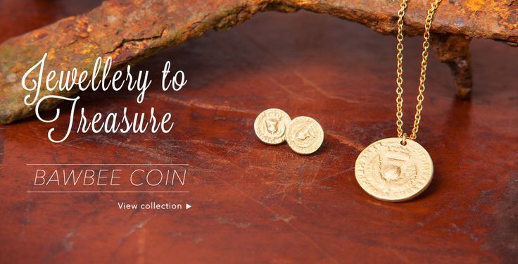 Our Bawbee Coin collection - jewellery to treasure!