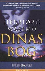 Herbjørg Wassmo - Dinas bok. Perfektbok for bassengkanten... av ein eller annan grunn...