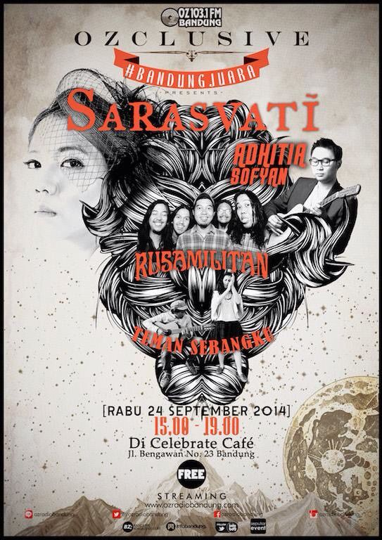 Ozclusive presents SARASVATI 24 September 2014 At Celebrate Cafe Jl. Bengawan 23 Bandung