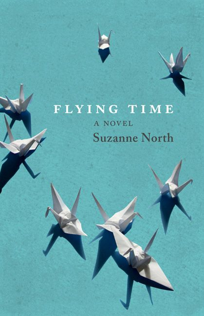 Flying Time, by Suzanne North (Brindle  Glass) http://brindleandglass.com/book_details.php?isbn_upc=9781927366233
