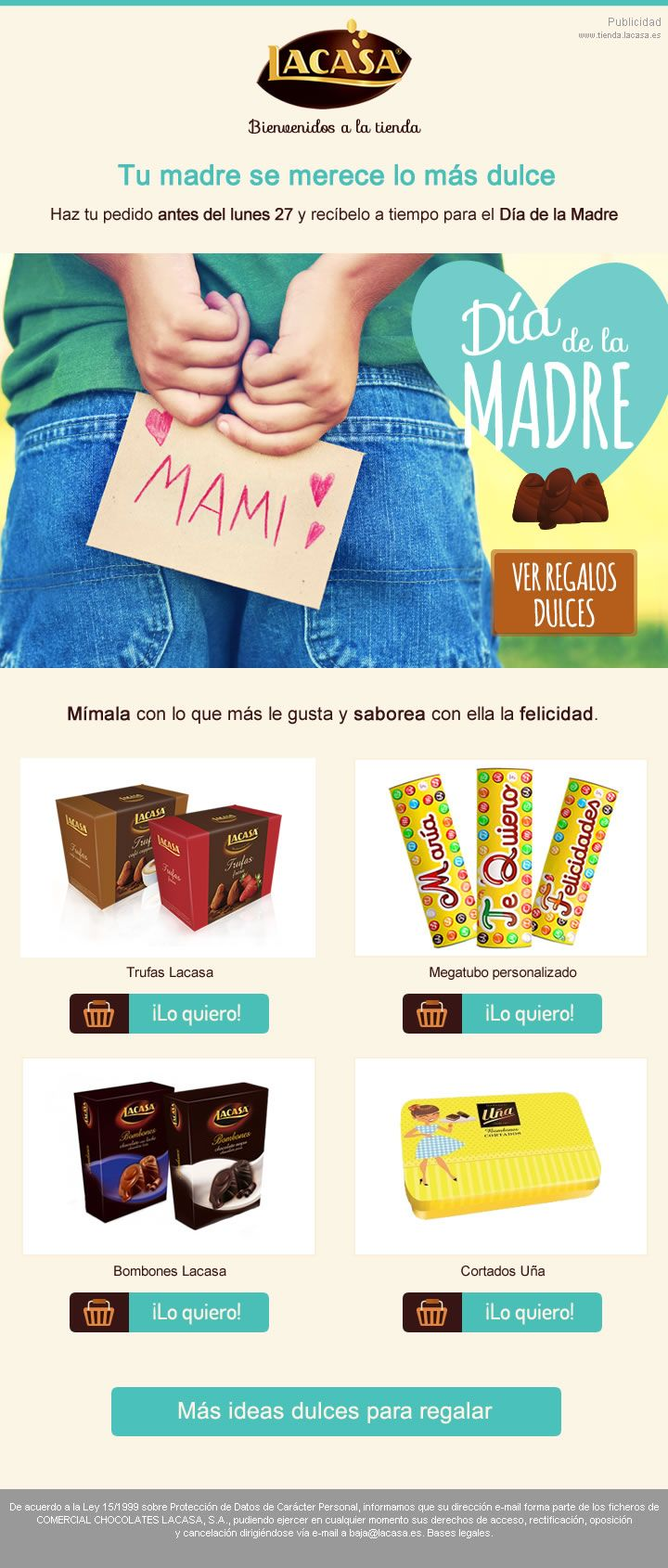 LACASA · Special Newsletter for Mothers' Day 2015 for the online store we created for Spanish chocolate and sweets market leader Lacasa  · Responsive format for mobiles · #DíadelaMadre · https://www.tienda.lacasa.es/64-regalos