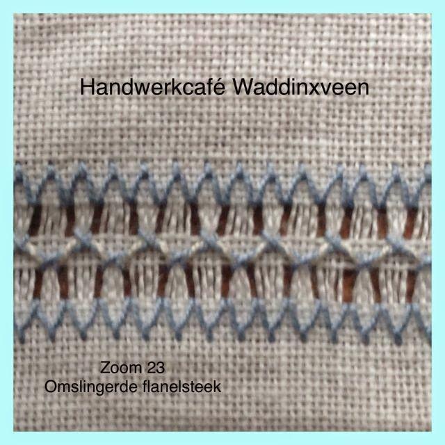 Handwerkcafé Waddinxveen: Zoom 24, omslingerde flanelsteek