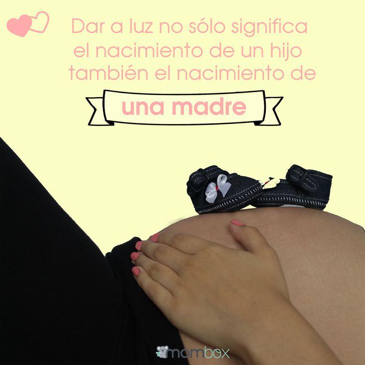 Dar a luz no sólo significa el nacimiento de un hijo, también el nacimiento de una madre #mama #mom #pregnancy #embarazo