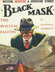 The cover Black Mask, September 1929, featuring part 1 of The Maltese Falcon, by Dashiell Hammett. Illustration of private eye Sam Spade by Henry C. Murphy, Jr.