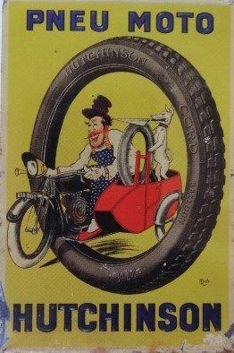 Plaque ronde Hutchinson, pneu vélo, pneu moto, Cl. Elisabeth Poulain Le titre, avec MICH d'abord. Notre histoire, celle qui touche à ce billet, concerne la publicité visant le pneu Hutchinson, réalisée par le dessinateur MICH au début du XXe siècle....
