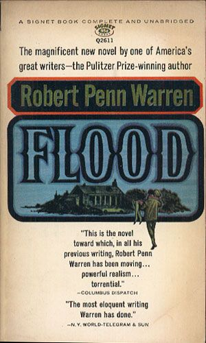 Flood. A Romance of Our Time, Robert Penn Warren, Signet Book, b. r. wyd., http://www.antykwariat.nepo.pl/flood-a-romance-of-our-time-robert-penn-warren-p-14041.html