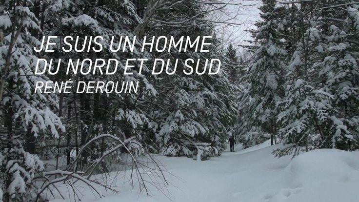 Je suis un homme du Nord et du Sud, René Derouin