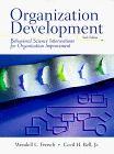 Organization Development: Behavioral Science Interventions for Organization Improvement,6th Edition
