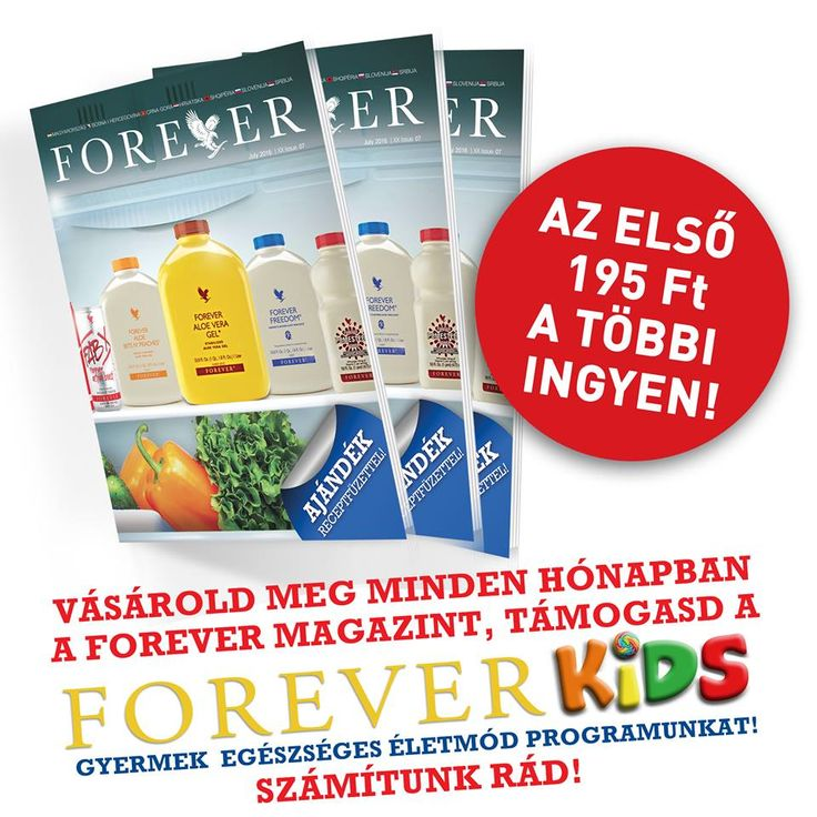 Forever Újság júliusi szám. Az első példány csupán 195 forint, minden további vásárlás esetén vásárlásonként/számlánként egy példány ingyenes.