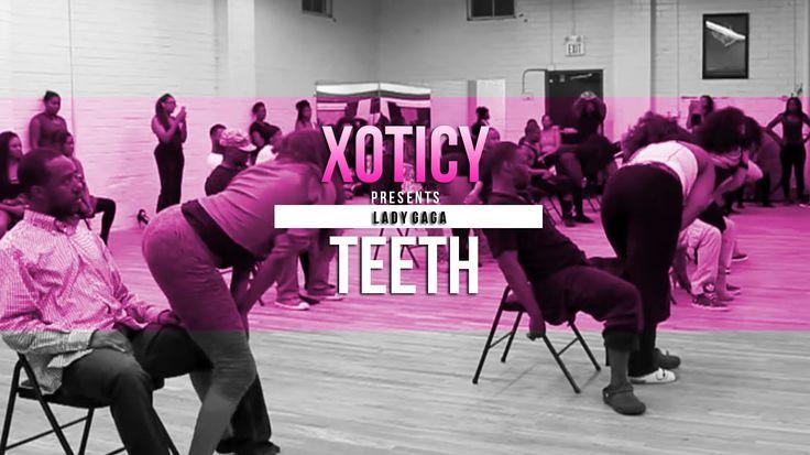 Xoticy® | Lady GaGa – Teeth | Choreography by Monica Wil…