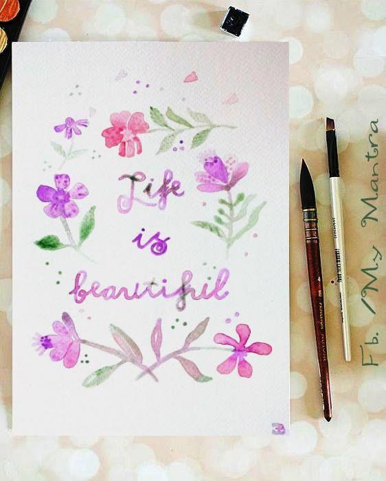 #akvarell #watercolor #handlettering #mantra #lifeisbeautiful #lakberendezés #design #festés #bölcsesség #idézet #dekor #decor #dizájn #design #vintage #otthon