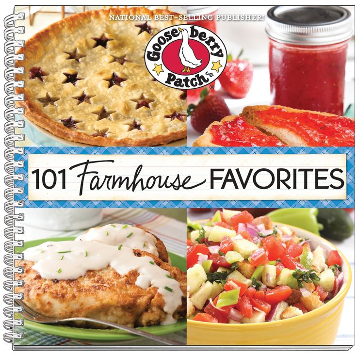 GOOSEBERRY PATCH: 101 Farmhouse Favorites. 101 Farmhouse Favorites is filled with all the wonderful dishes that made meals at the farmhouse so memorable; and now you can inspire warm memories of your