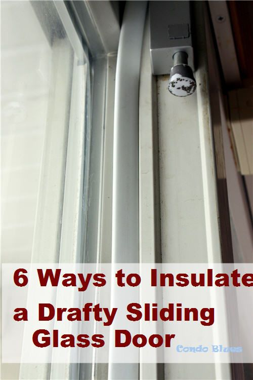 6 Ways To Insulate A Drafty Sliding Glass Door Share Diy