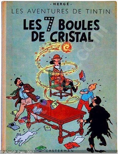 Tintin: Les 7 boules de cristal. Hergé.