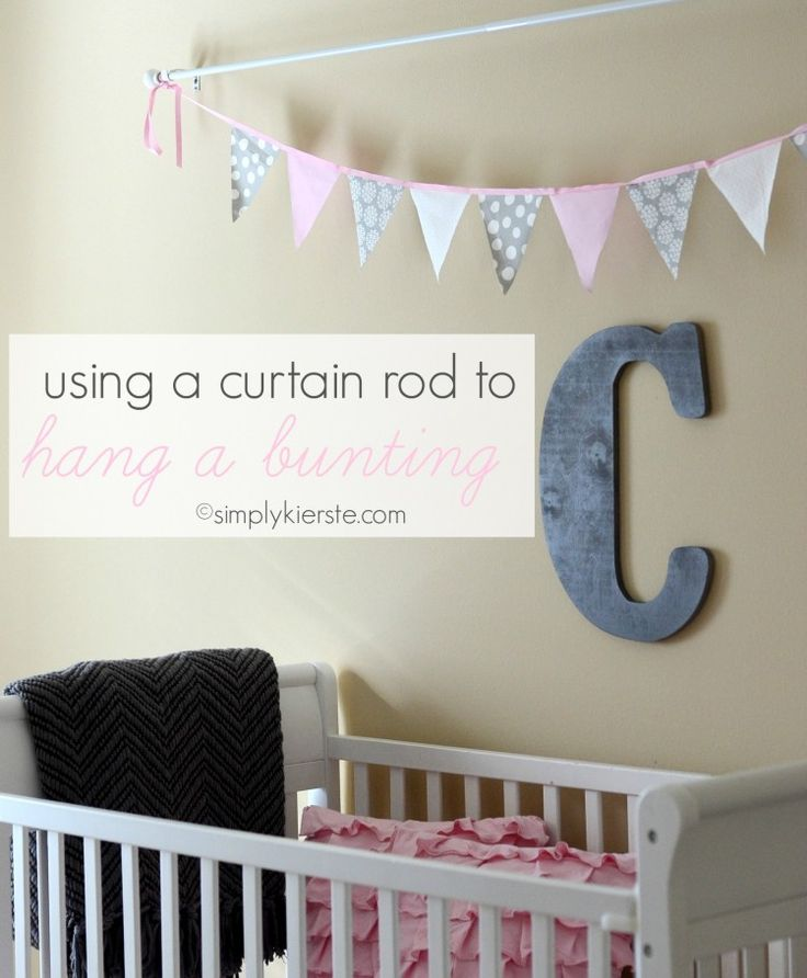 Using A Curtain Rod To Hang A Bunting