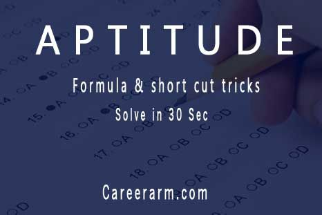 Solve Quantitative aptitude questions in 30sec with shortcut formula and tricks in aptitude test. Question papers with answers solution pdf download example