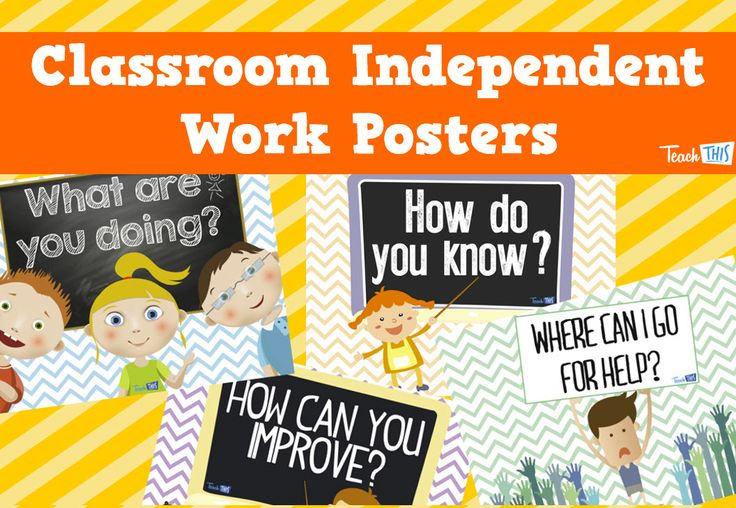 Classroom Independent Work Posters