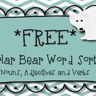 """Thanks for downloading! This is a simple word sort where students cut and paste the """"Polar Bear"""" words into one of three columns: nouns, adjectives..."""