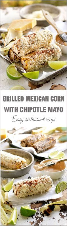 Grilled Mexican Corn with Chipotle Adobo Sauce (Mexicano Restaurant Copycat)