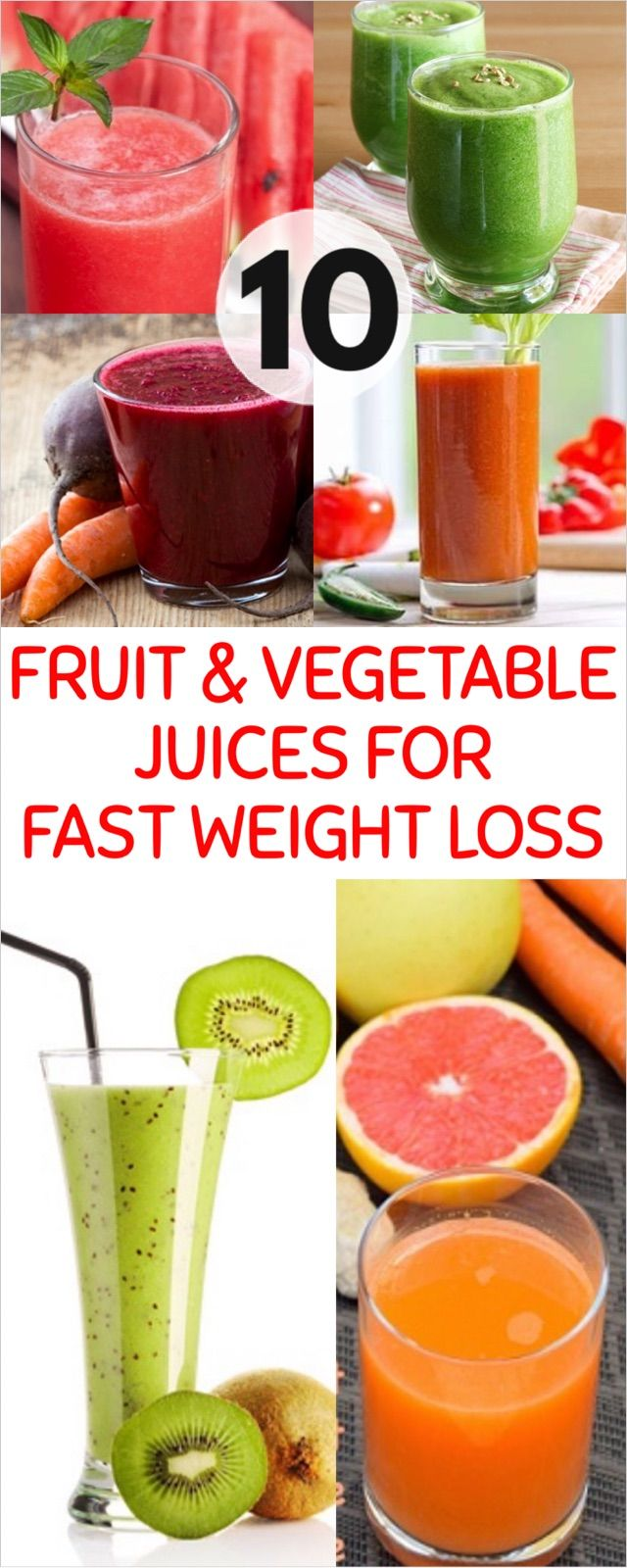 10 Effective Fruit and Vegetable Juices for Fast Weight Loss