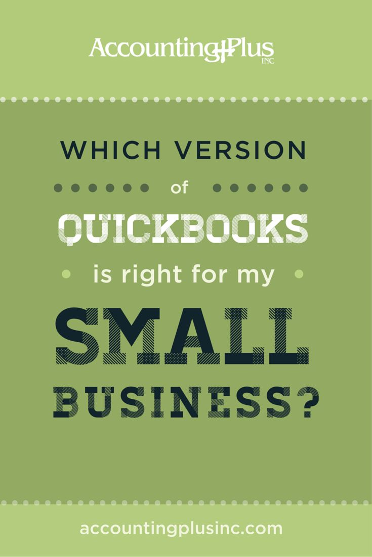 Quickbooks is a great software for accounting for small businesses and freelancers. But there are so many different options out there. How do you choose? Here are tips and strategies for choosing Quickbooks! | Accounting Plus, Inc.