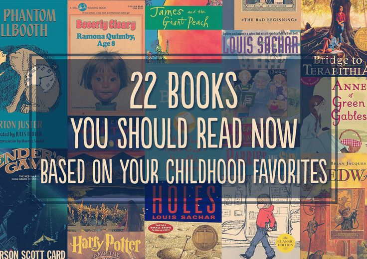 22 (Adult) books, similar to your childhood favorites.