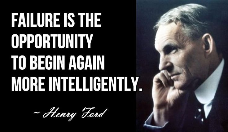 Henry Ford quotes ..how true Mr. Ford, I'm with you on that statement ...