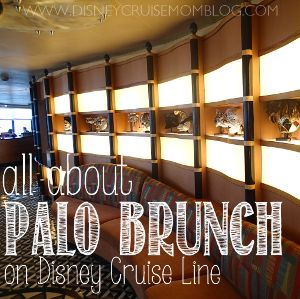 Real all about Palo brunch on Disney Cruise Line.