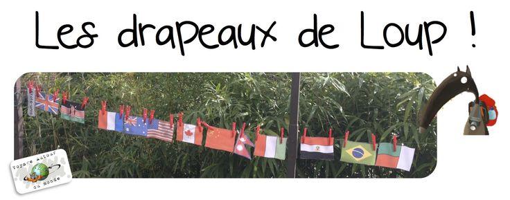 Les drapeaux du Loup qui voulait faire le tour du monde