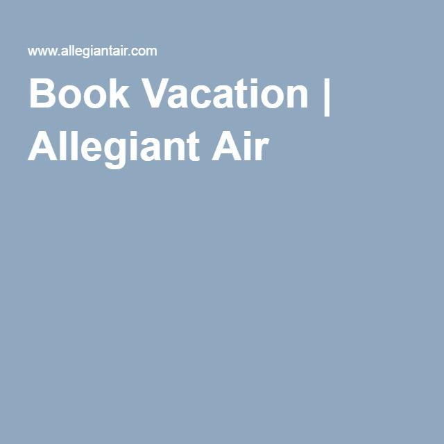 Book Vacation | Allegiant Air