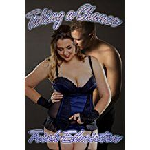 Taking a Chance (Taking on Love Book 2) by Trish Edmisten