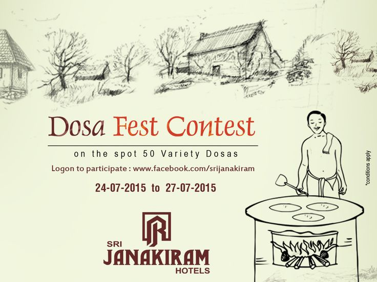 Hey Foodies! Sri Janakiram Hotels conducting 'DOSA FEST CONTEST' in Facebook. Answer the question to get FREE DOSA gift voucher. For participate logon to www.facebook.com/srijanakiram.  #DosaFestival #DosaFest #Foodmela