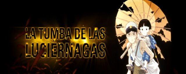 la Tumba de las Luciérnagas Anime completo. HD. 88 minutos. Español latino.