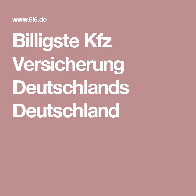 Billigste Kfz Versicherung Deutschlands Deutschland