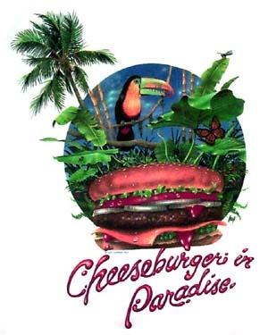 Cheeseburgers in paradise lyrics