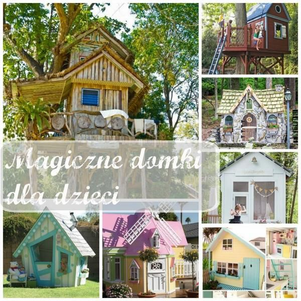 Magiczne domki dla dzieci /kids playhhouse treehouse  Mama Inspiruje