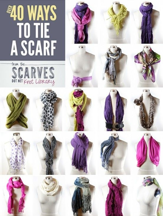truebluemeandyou: Fifty Ways to Tie a Scarf from Scarves Dot Net here (look at high res version). It says forty but they are adding new ways to tie scarves every day and if you click on a scarf there are detailed instructions and sometimes even a video to show you how to tie it. This site also has fabric care for scarves, and how to tie the following scarves and more (and numerous sub categories): bandanas circle scarves head scarves rectangle long scarves skinny scarves square scarves wrap
