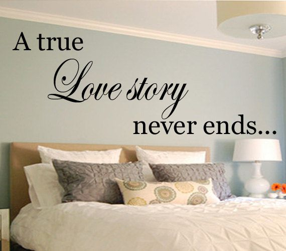 A True Love Story Never Ends   Large   Vinyl Wall Art   Decal   Bedroom    Room Decor   Wall Sticker