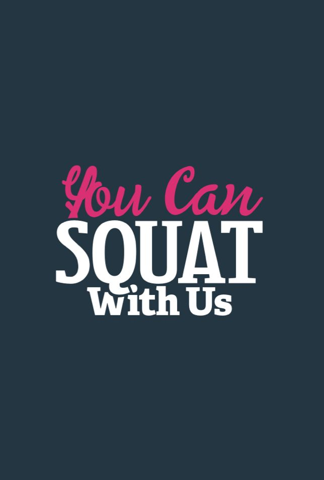 """AtGirls Gone Strong, we are all about inclusivity and lifting one another up and we believe there is no better way to let other women know you will support them than by inviting them into your circle and saying, """"you can squat with us."""""""