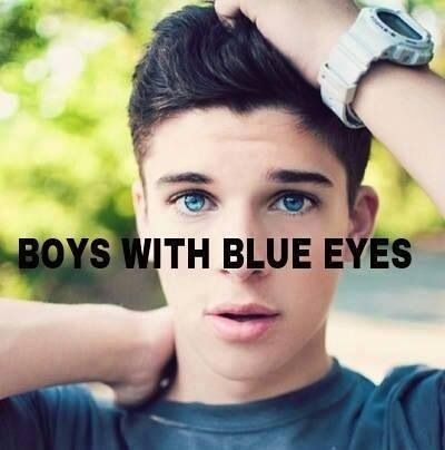 When boys have blue eyes