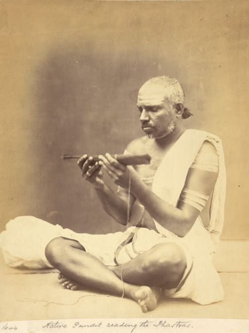 Pundit Reading the Shastras Photographer: Unknown, ca. 1860  Madras, India  (via  People of India Photos)  A Pundit, or learned Hindu Brahmin, is one versed in Sanskrit with a knowledge of Hindu philosophy, religion and jurisprudence.