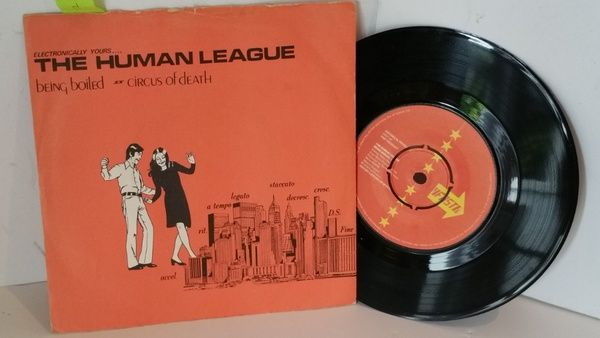 THE HUMAN LEAGUE being boiled / circus of death, 7 inch single, FAST 4 - SINGLES all genres, Including PICTURE DISCS, DIE-CUT, 7' 10' AND 12'