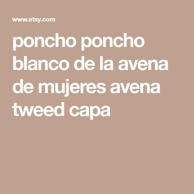 poncho poncho blanco de la avena de mujeres avena tweed capa