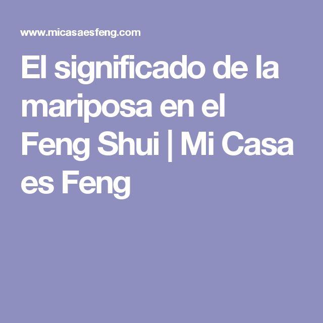 El significado de la mariposa en el Feng Shui | Mi Casa es Feng
