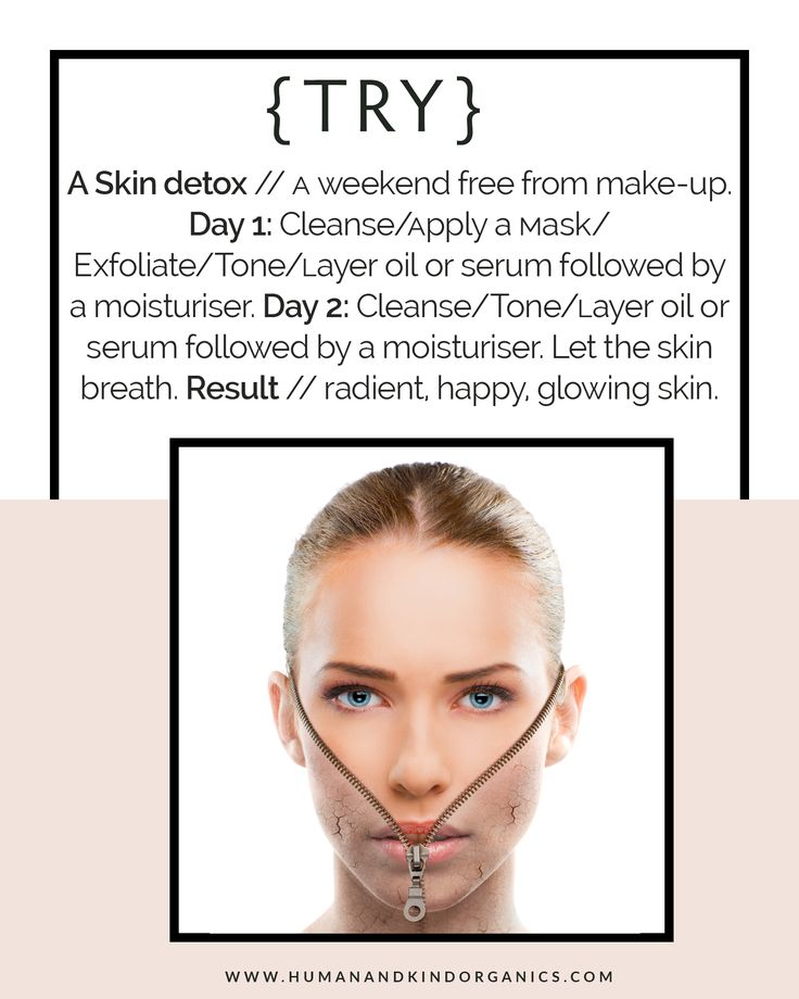 Try a skin detox this weekend