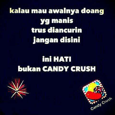 Ini hati, bukan Candy Crush!