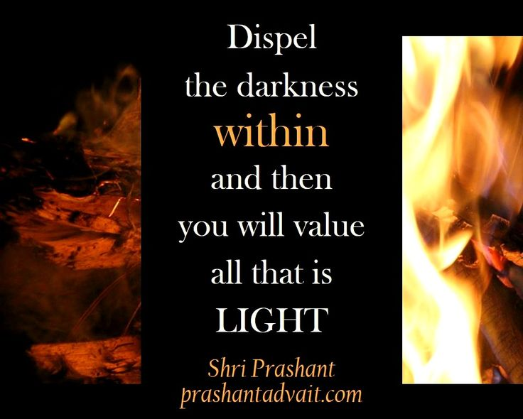 Dispel the darkness within and then you will value all that is light. ~ Shri Prashant #ShriPrashant #Advait #ignorance #mind Read at:- prashantadvait.com Watch at:- www.youtube.com/c/ShriPrashant Website:- www.advait.org.in Facebook:- www.facebook.com/prashant.advait LinkedIn:- www.linkedin.com/in/prashantadvait Twitter:- https://twitter.com/Prashant_Advait