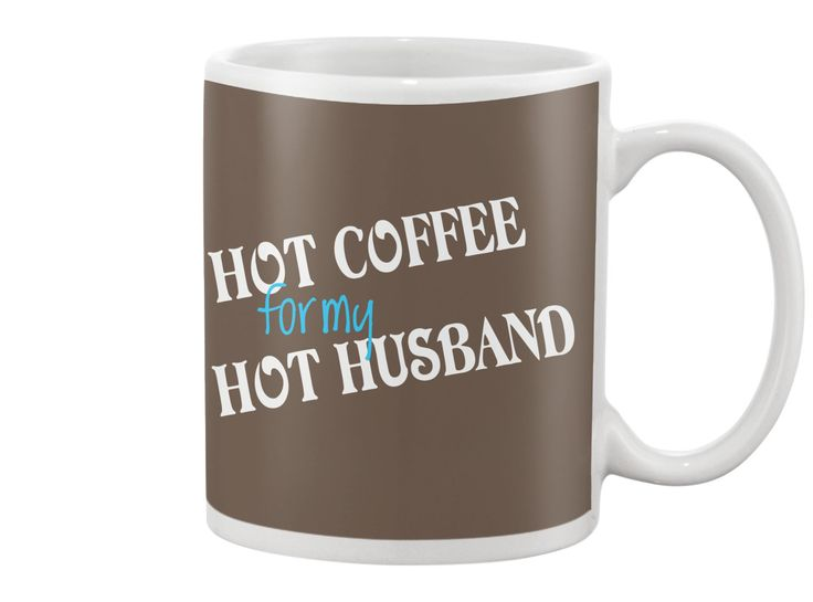 HOT COFFE for my HOT HUSBAND